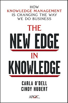 The New Edge in Knowledge By O'Dell, Carla S./ Hubert, Cindy